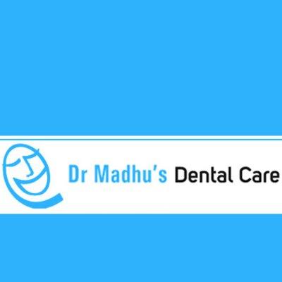 Dr Madhu's Dental Care