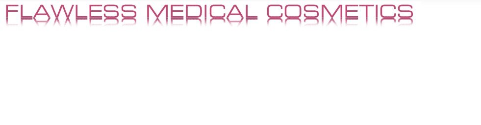 Flawless Medical Cosmetics - Bournemouth