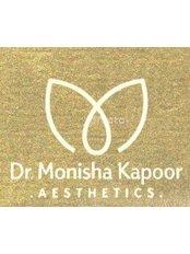 Dr Monisha Kapoor - Consultant at Dr. Monisha Kapoor Aesthetics
