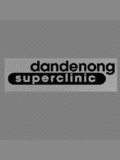 Dandenong Superclinic - 56-58 Stud Road, Dandenong, Victoria, 3175,