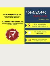 Vasuram Dental - SRL Diagnostics - No 163, SRL diagnoatics, Kamarajar salai, Near Ganesh theatre signal, Madurai, Tamilnadu, 625009,