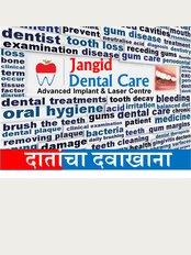 JANGID DENTAL CARE - Jangid Dental Care, 2 kadam hospital complex,, doctors lane, OPPOSITE TO AYURVEDIC COLLEGE, NANDED, Maharashtra, 431601,