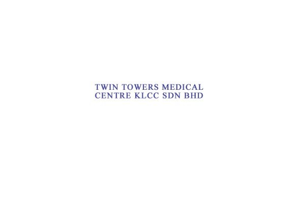 Twin Towers Medical Clinic Klcc