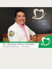 The Tooth Inc - Dr. Abraham Chavez Portillo D.D.S.