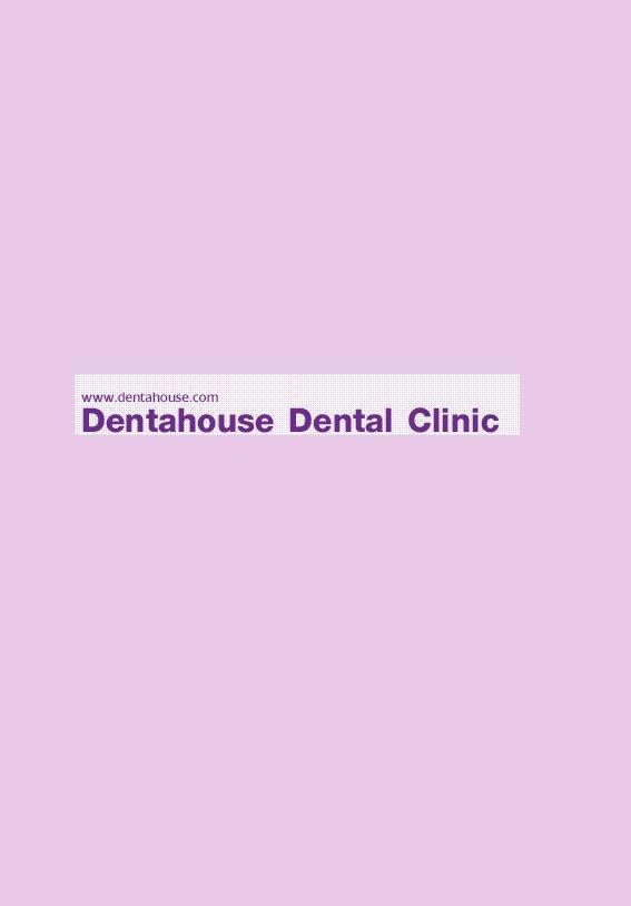 Dentahouse Dental Clinic - Rama