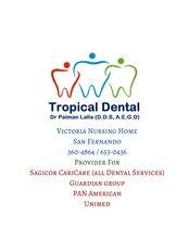 Tropical Dental - Victoria Nursing Home, # 5 Archibald Street,, Vistabella, San Fernando,  0