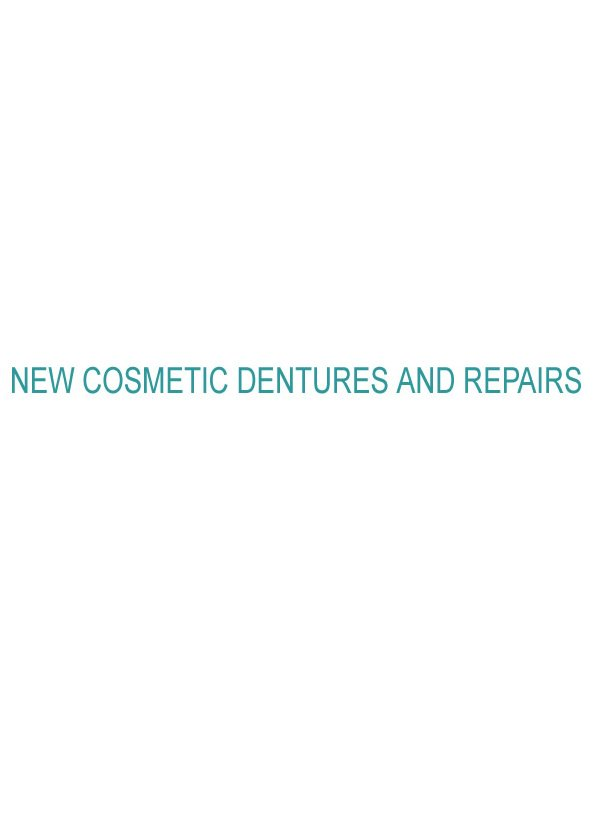 New Cosmetic Dentures and Repairs - High Street Denture Clinic