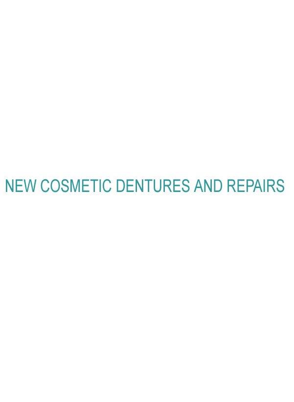New Cosmetic Dentures and Repairs -Dental Ceramics Ltd