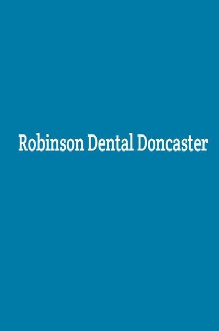 Robinson Dental Doncaster-Harworth