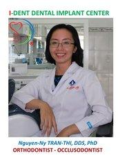 Nguyen-Ny Tran - Thi, DDS, PhD  - Orthodontist at I-Dent Dental Implant Center