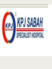 KPJ Sabah Specialist Hospital - No. 2, Off Jalan Damai, Luyang, Kota Kinabalu, Sabah, Malaysia, 88300,