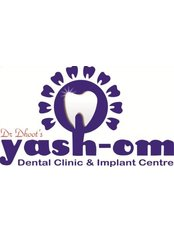 Ankurs YASH-OM DENTAL CLINIC & iMPLANT CENTRE - Dentistry First