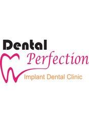 DENTAL PERFECTION - Dental Clinic in Bangladesh