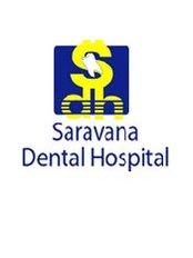 Saravana Dental Hospital - Dental Clinic in India