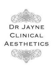 Dr Jayne Clinical Aesthetics - Medical Aesthetics Clinic in the UK
