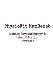 Home Physiotherapy & Rehab by PhysioFit MaxRehab - Home Physiotherapy & Rehab by PhysioFit MaxRehab
