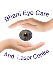 Bharti eye Care and Laser Center - HEALTHY EYES FOREVER