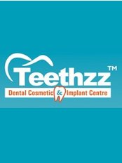Teethzz Dental Cosmetic And Implant centre - Dental Clinic in India