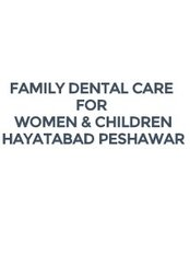 Family Dental Clinic For Women and Childern - Dental Clinic in Pakistan