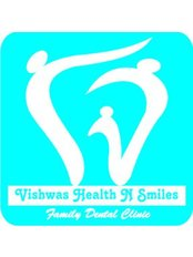 Vishwas Health N Smiles- a family dental clinic - family dental clinic