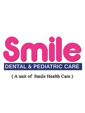 Smile Dental and Pediatric Care - Dental Clinic in India