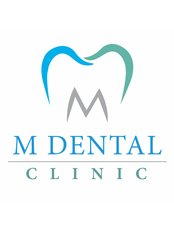M Dental Clinic - Dental Clinic in Malaysia
