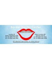 Border Dental Center - Dental Clinic in Mexico