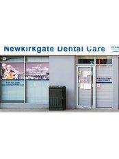 Newkirkgate Dental Care - Dental Clinic in the UK